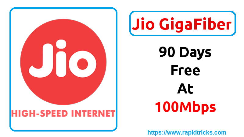 Jio GigaFiber Welcome Offer - 100 MBPS Broadband Service