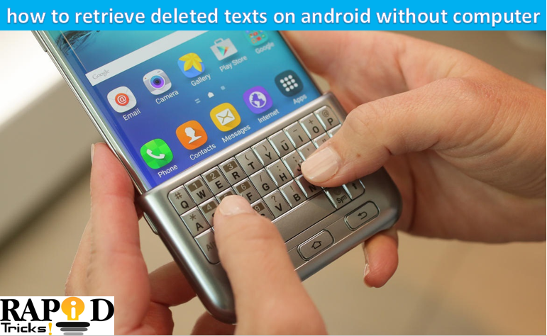 How to retrieve deleted text on Android