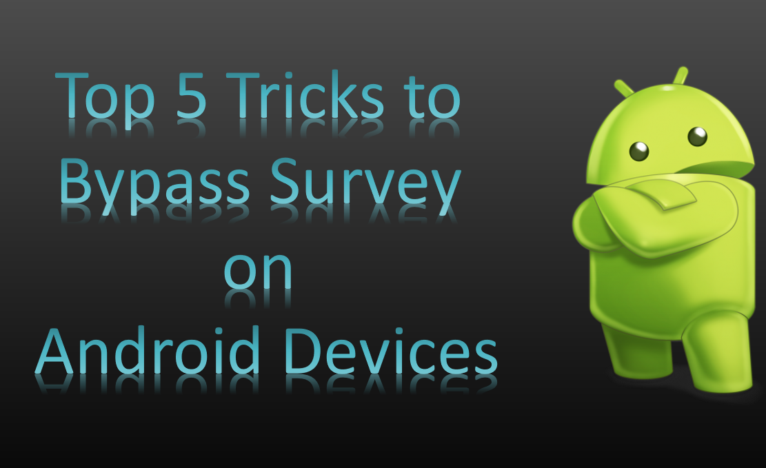 Survey Bypass Android