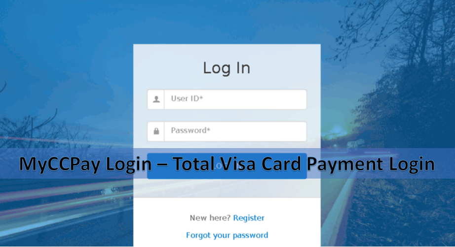 MyCCPay Login – Total Visa Card Payment Login