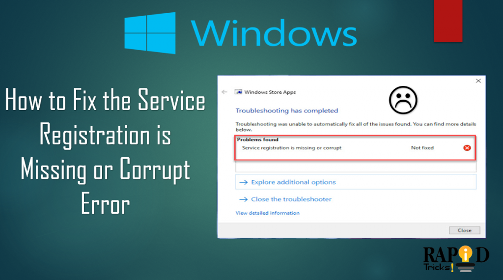 How to Fix the Service Registration is Missing or Corrupt Error