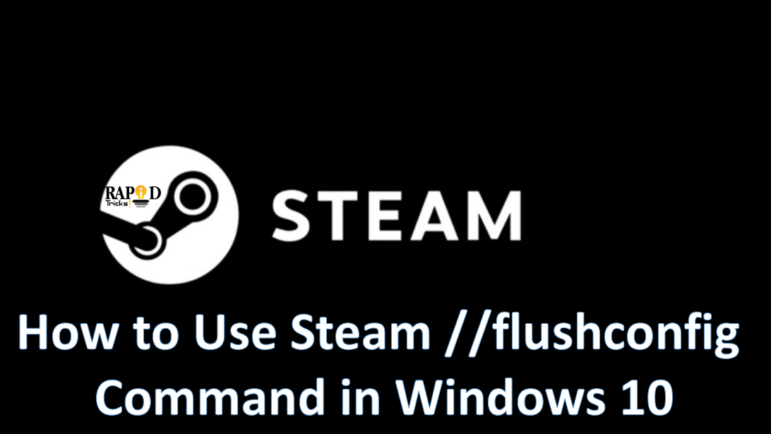 Steam flushconfig